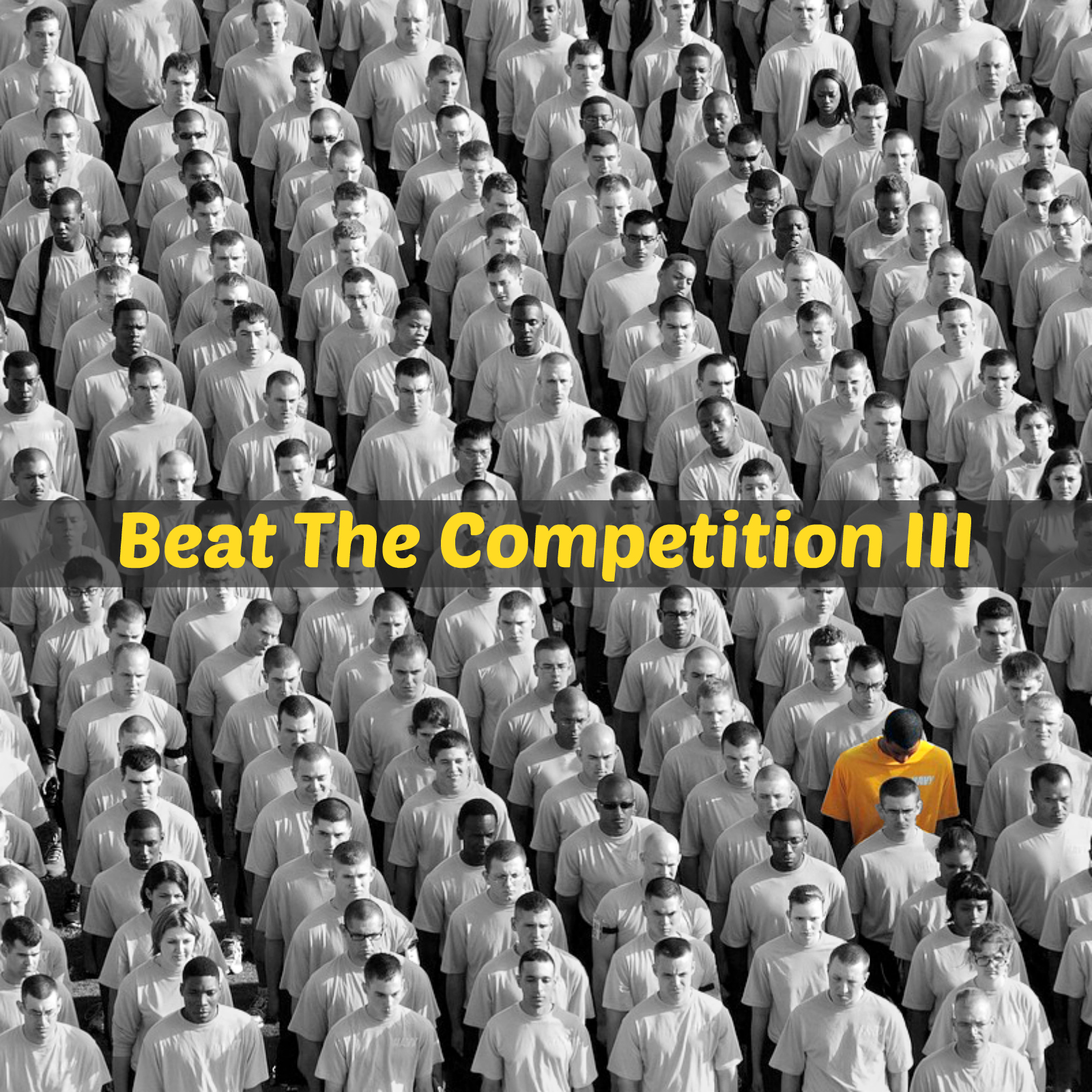 Beat The Competition III