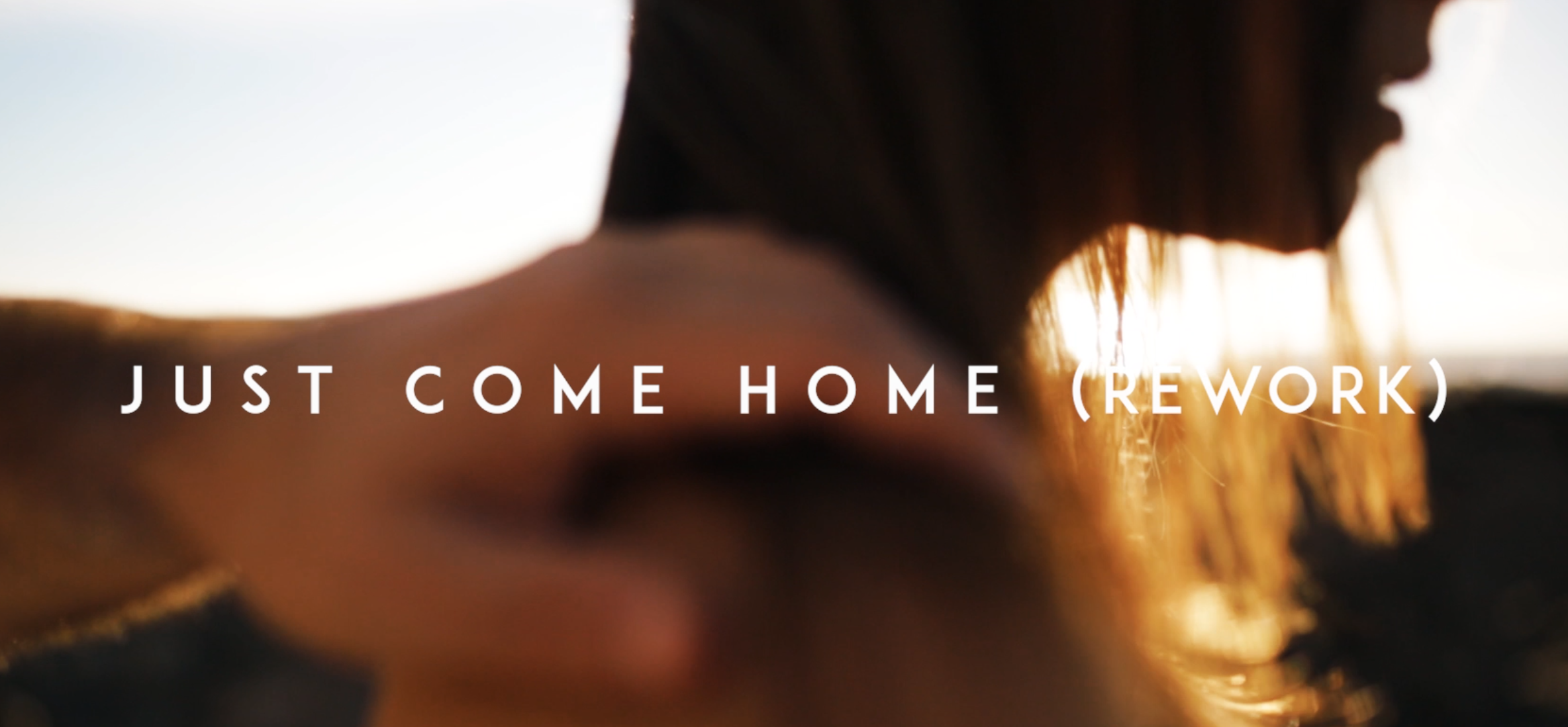 Just Come Home Music Video